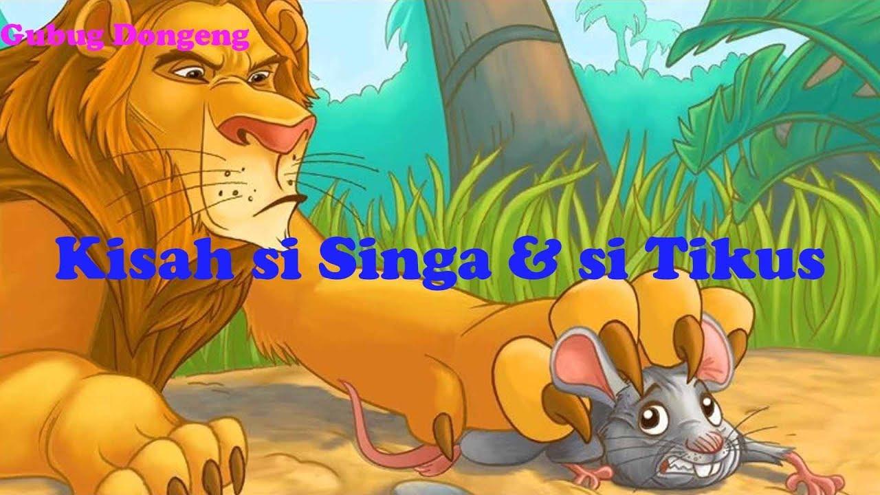 Kisah Si Singa Dan Si Tikus Cerita Fabel Untuk Anak Dongeng Bahasa