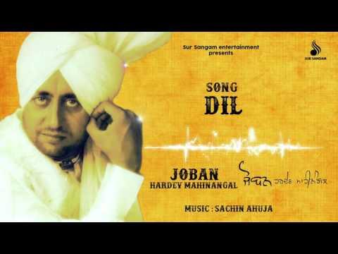 Hardev Mahinangal   Dil   Sachin Ahuja   Evergreen  Punjabi Songs     Sur Sangam Entertainment