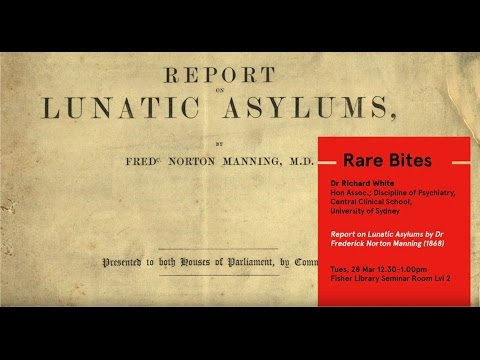 Rare Bites: Report on Lunatic Asylums by Dr Frederick Norton Manning (1868)