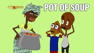 Download Ajebo Toons Comedy - Ajebo vs Kpako - Pot of Soup (Episode 1) (Ajebo Toons)