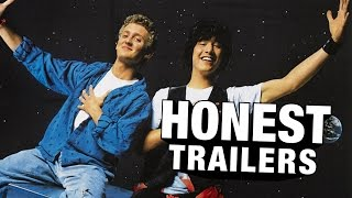 flushyoutube.com-Honest Trailers - Bill & Ted's Excellent Adventure