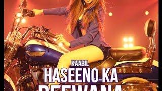 Sara Zamana Haseeno Ka Deewana - Kaabil - Dj Vispi Mix