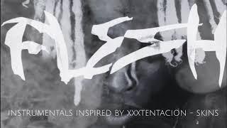 free xxxtentacion skins type beat 5. FLESH prod. MAYDAY MADE IT