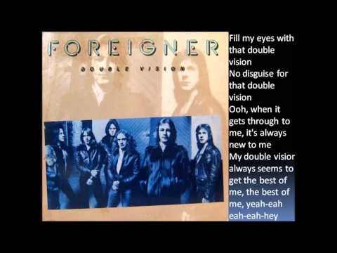 Foreigner - Double Vision (lyrics) HQ