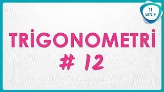 Trigonometri 12 Kosinüs Teoremi  11. Sınıf Trigonometri trigonometri