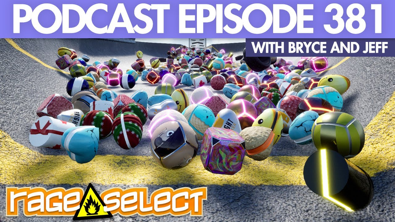 The Rage Select Podcast: Episode 381 with Bryce and Jeff!
