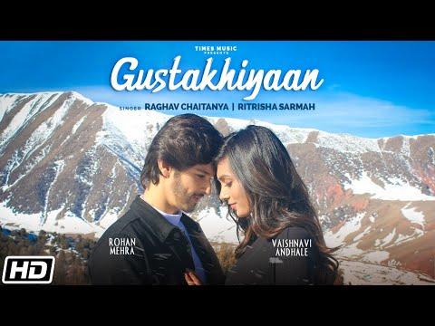 Gustakhiyaan | Rohan Mehra | Raghav C |Ritrisha S |Anurag S |Vaishnavi |Kaushal K |Latest Love Songs