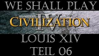 Civilization IV Frankreich/Ludwig XIV Kaiser 06 (Deutsch / Let