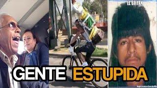 Las Estupideces De La Gente 3 - LOQUENDO