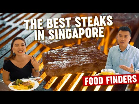 Finding The Best Steaks In Singapore: Food Finders EP10