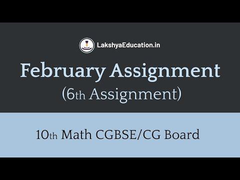Assignment 6 | February Assignment Cg Board Class 10th Math  | Cgbse 10 Math Assignment