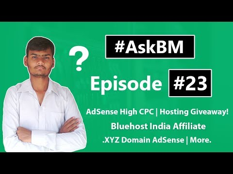 AskBM Episode 23 | Get AdSense High CPC | Bluehost India Affiliate | More