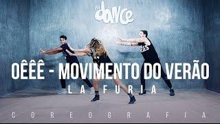 OÊÊÊ - O Movimento Do Verão - La Furia - Coreografia    FitDance TV thumbnail