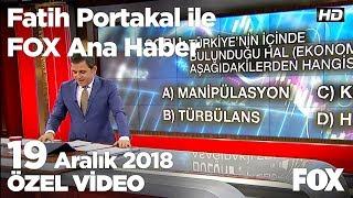 Mecliste milli gelir tartışması... 19 Aralık 2018 Fatih Portakal ile FOX Ana Haber