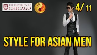 Style for Asian Men at University of Chicago, Part 4