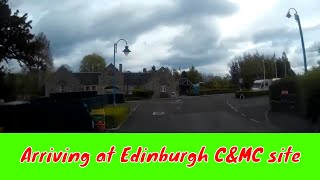 EDINBURGH CARAVAN AND MOTORHOME CLUB SITE - Arriving at Edinburgh C&MC site -  May 2019 (Part 4)