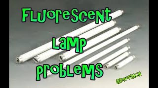 FLUORESCENT BULB PROBLEMS , a simple how to video