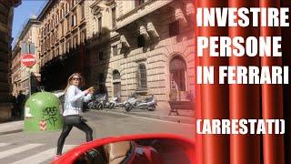 Investire persone con la Ferrari (ARRESTATI)