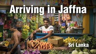 First impressions of Jaffna, Sri Lanka