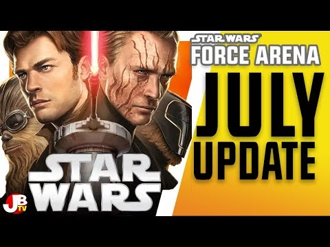 July Update - Patch Notes. Star Wars: Force Arena