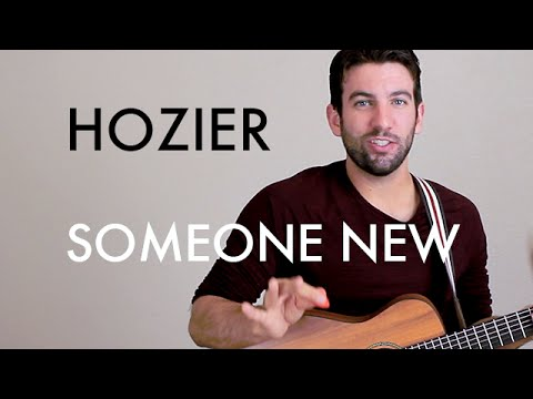 Hozier - Someone New (Guitar Lesson/Tutorial)