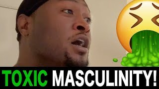 TOXIC MASCULINITY!(WAVE REVEAL)