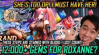 12.000+ Gems for Roxanne? She's Too OP I must have her! The Alchemist Code!