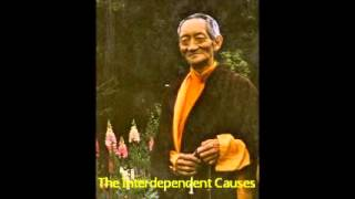 1st Kalu Rinpoche   Teachings in English   02   The Interdependet Causes