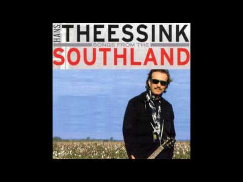 Hans Theessink - Songs From the Southland (2003)