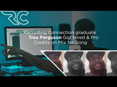 Recording Connection graduate Trea Ferguson Got Hired & Pro Credits on Mix for Song