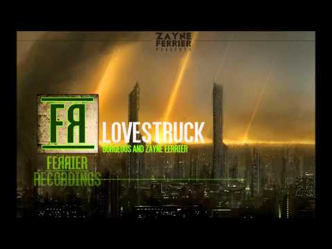 Borgeous & Zayne Ferrier - Lovestruck (Original Mix)
