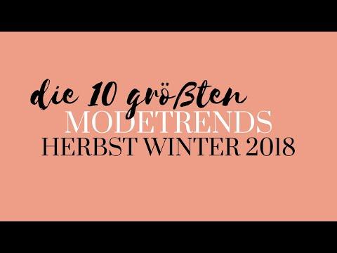 Herbst Trends 2018  |  Die 10 grten Modetrends fr Herbst Winter 2018 | Modeblog Mode Trends