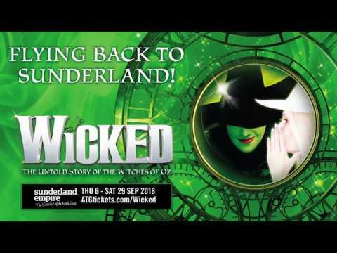 Wicked - Sunderland Empire - ATG Tickets
