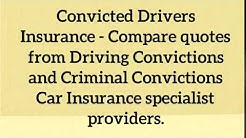 Convicted drivers car insurance