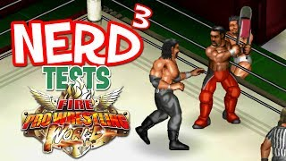 Nerd³ Tests... Fire Pro Wrestling World - Gripping Grappling