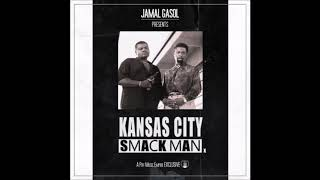 Jamal Gasol - Kansas City SmackMan (Prod. JLVSN)