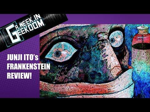 Junji Ito's Frankenstein Review!