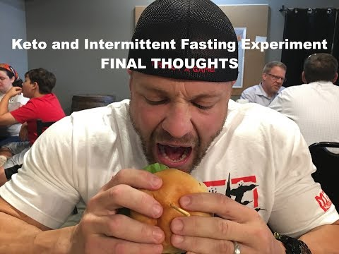 Keto and Intermittent Fasting Experiment FINAL THOUGHTS