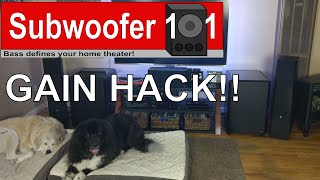 HOW TO SET SUBWOOFER GAIN: Free Hack For More POWER!!!