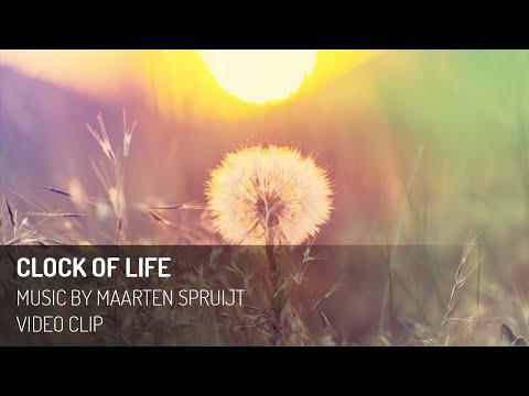 The Clock of Life - Music by Maarten Spruijt (Video Clip)