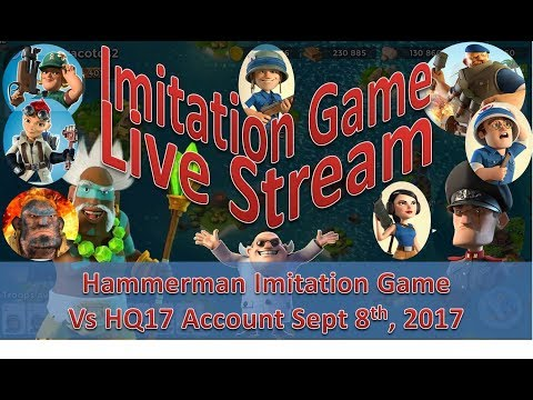 LIVE: Hammerman Imitation Game Vs HQ17 Account Sept 8th, 2017 | Boom Beach