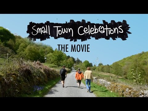 Beans on Toast  - Small Town Celebrations  (The Movie)