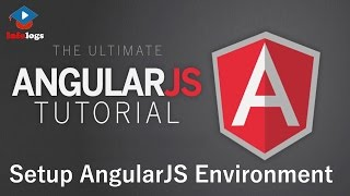 AngularJS Video Tutorials - Setup AngularJS Environment