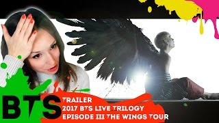 BTS - 2017 BTS LIVE TRILOGY EPISODE III THE WINGS TOUR TRAILER РЕАКЦИЯ | ARI RANG