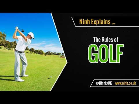 The Rules of Golf – EXPLAINED!