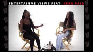 EntertainMe Viewz Feat. @Kera_Paid