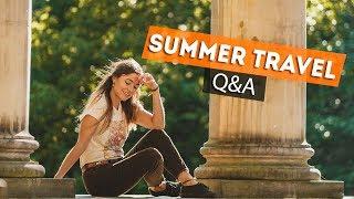 SUMMER TRAVEL Q&A