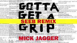 Скачать Mick Jagger Seeb Gotta Get A Grip Seeb Remix
