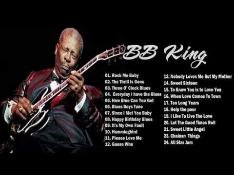 BB King Blues Greatest Hits [Full Album 2015] - BB King Blues Best Songs 2015