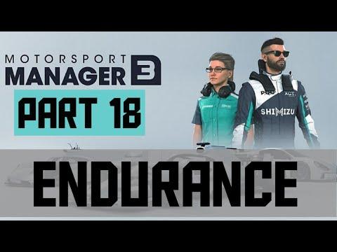 Let's Play: Motorsport Manager 3 - Endurance - Part 18 |